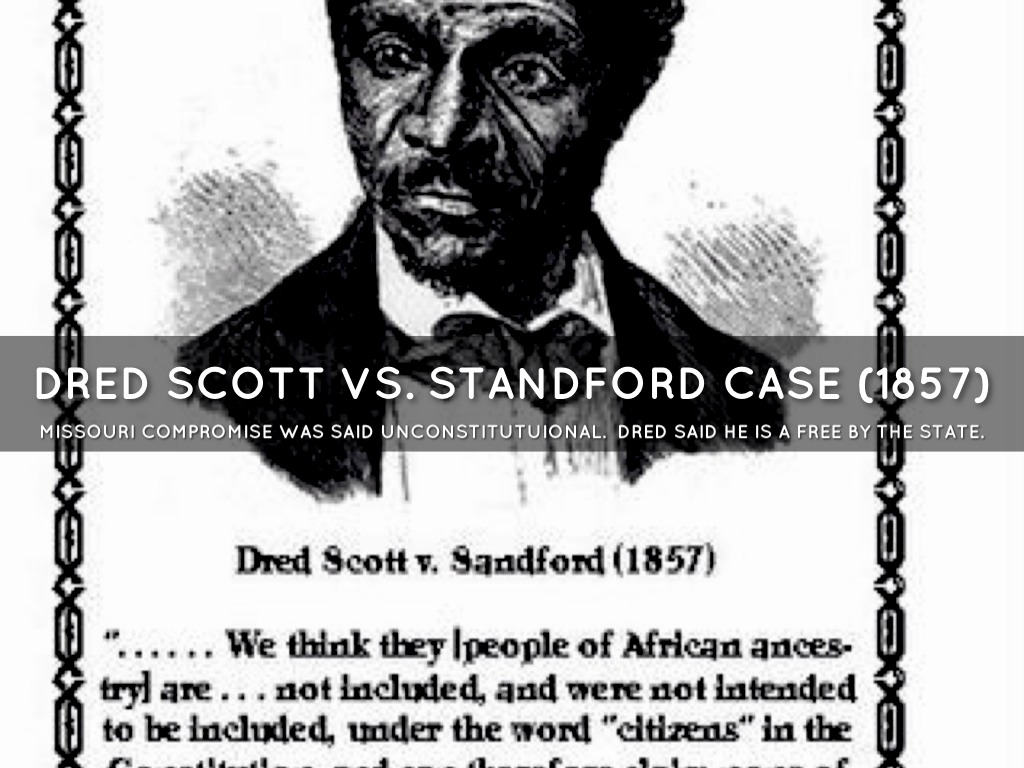 dred scott v sanford In this lesson, we will explore the famous dred scott v sanford supreme court case we will learn about the case's background, the court's.