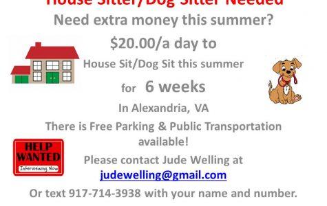 Needed:  House Sitter/Dog Sitter in Alexandria, VA