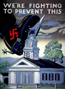 This propaganda is a symbol of a nazi shoe destroying a church which means destroying everyone believes of there own realign. that we the people have to prevent this from happen. They desire to defeat Hitler First.