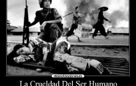 La crueldad de la gente.