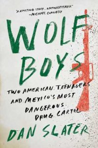 Wolf Boys: Drug Cartels Train Youth to be Killer Dogs.