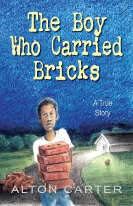 The Boy Who Carried Bricks